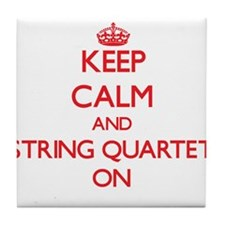 Keep Calm and String Quartet ON Tile Coaster