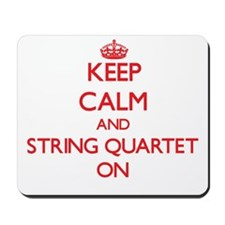 Keep Calm and String Quartet ON Mousepad