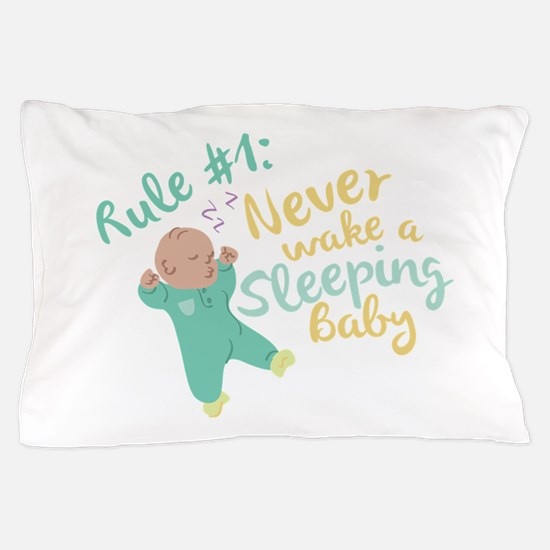 Never Wake Baby Pillow Case