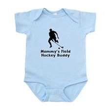 Mommys Field Hockey Buddy Body Suit