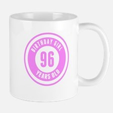 Birthday Girl 96 Years Old Mugs