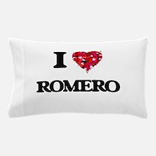 I Love Romero Pillow Case