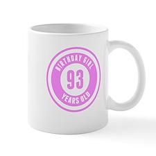 Birthday Girl 93 Years Old Mugs