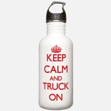 Keep Calm and Truck ON Water Bottle