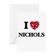 I Love Nichols Greeting Cards