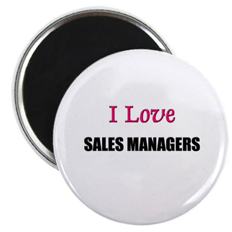 """I Love SALES MANAGERS 2.25"""" Magnet (10 pack)"""