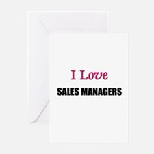 I Love SALES MANAGERS Greeting Cards (Pk of 10)