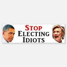 Stop Electing Idiots Bumper Bumper Stickers