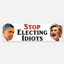 Stop Electing Idiots Bumper Car Car Sticker