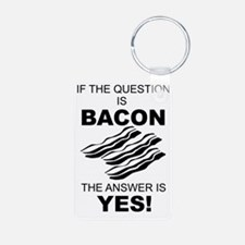 Bacon YES Keychains