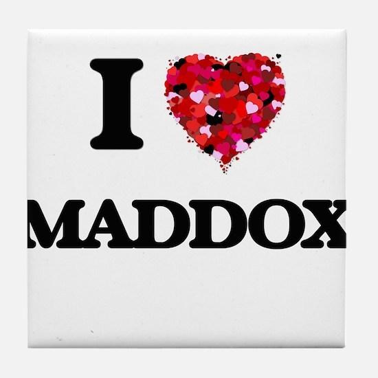 I Love Maddox Tile Coaster