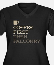 Coffee Then Falconry Plus Size T-Shirt
