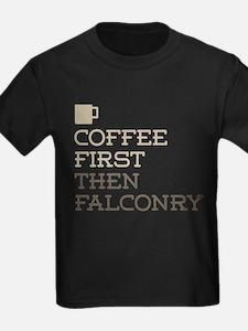Coffee Then Falconry T-Shirt