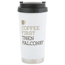 Coffee Then Falconry Travel Mug