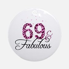 69 and Fabulous Ornament (Round)