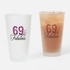 69 and Fabulous Drinking Glass