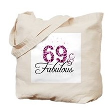 69 and Fabulous Tote Bag