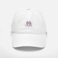 69 and Fabulous Baseball Baseball Cap