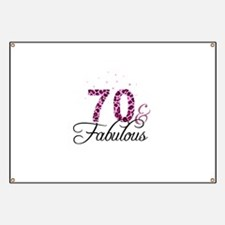 70 and Fabulous Banner