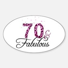 70 and Fabulous Decal
