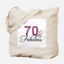 70 and Fabulous Tote Bag