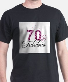 70 and Fabulous T-Shirt