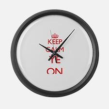 Keep Calm and Ye ON Large Wall Clock