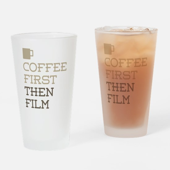 Coffee Then Film Drinking Glass