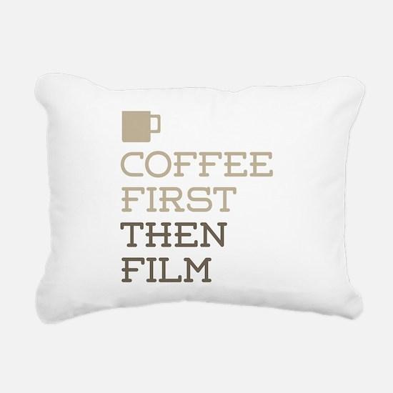 Coffee Then Film Rectangular Canvas Pillow