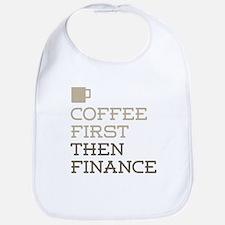 Coffee Then Finance Bib