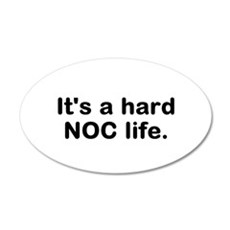 Its a hard NOC Life Wall Decal