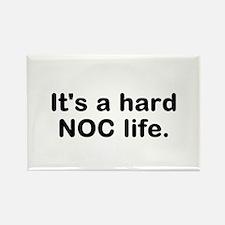 Its a hard NOC Life Magnets