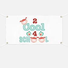 2 Cool 4 School Banner