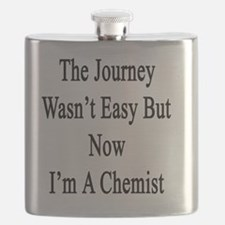 The Journey Wasn't Easy But Now I'm A Chemis Flask