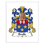Brulle Family Crest  Small Poster