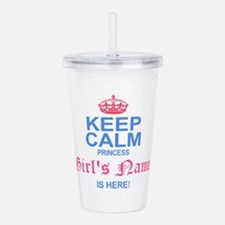 Princess is Here Acrylic Double-wall Tumbler