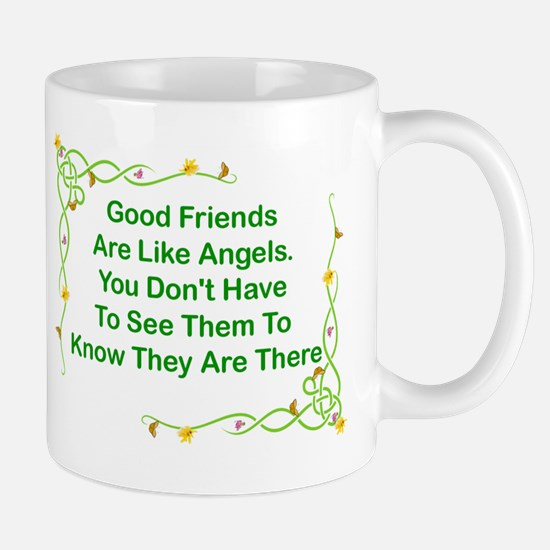 GOOD FRIENDS ARE LIKE ANGELS Mug