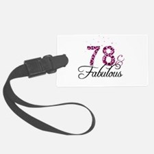 78 and Fabulous Luggage Tag