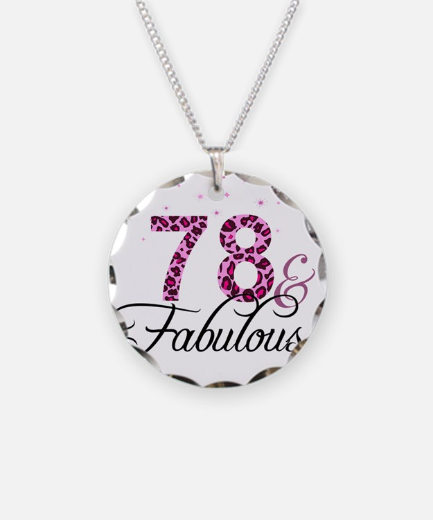 78 and Fabulous Necklace
