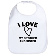 I Love My Brother And Sister Bib