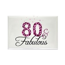 80 and Fabulous Magnets