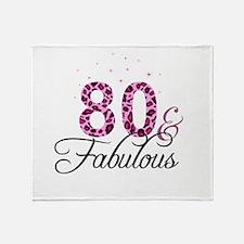 80 and Fabulous Throw Blanket