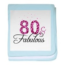 80 and Fabulous baby blanket