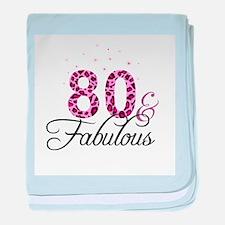 80 and Fabulous baby blanket