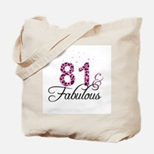 81 and Fabulous Tote Bag