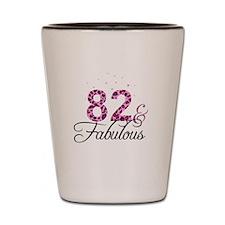 82 and Fabulous Shot Glass