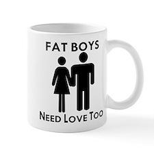 Fat Boys Need Love Too Mug