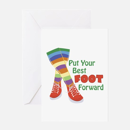 Put Your Best Foot Forward Greeting Cards