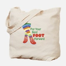 Put Your Best Foot Forward Tote Bag