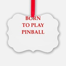 pinball joke Ornament
